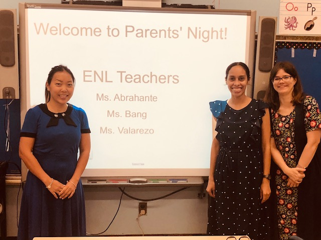 Ms. Bang, Ms. Abrahante and Ms. Valarezo, ENL Teachers